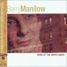 Here at the Mayflower - Barry Manilow album 2001